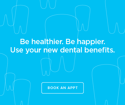 Be Heathier, Be Happier. Use your new dental benefits. - Tortolita Dental Group and Orthodontics